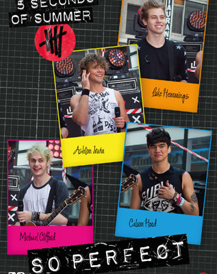 5 Seconds of Summer – So Perfect