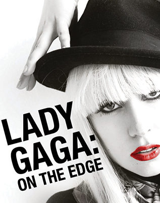Lady Gaga – On The Edge